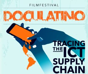 DocuLatino Antwerp - Tracing the ICT supply chain @ Filmhuis Klappei