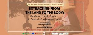 Exhibition Opening Debate: Extracting from the Land to the Body @ RoSa vzw