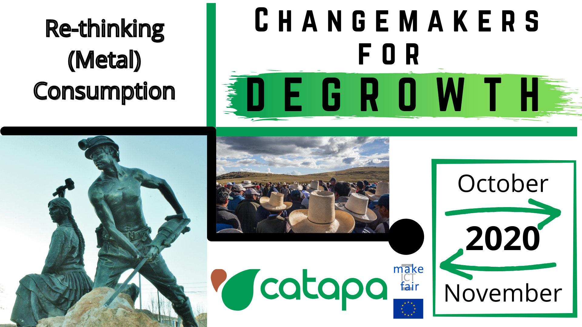 Banner Change Makers for Degrowth. With Statue of miners and image of a social movement in south america