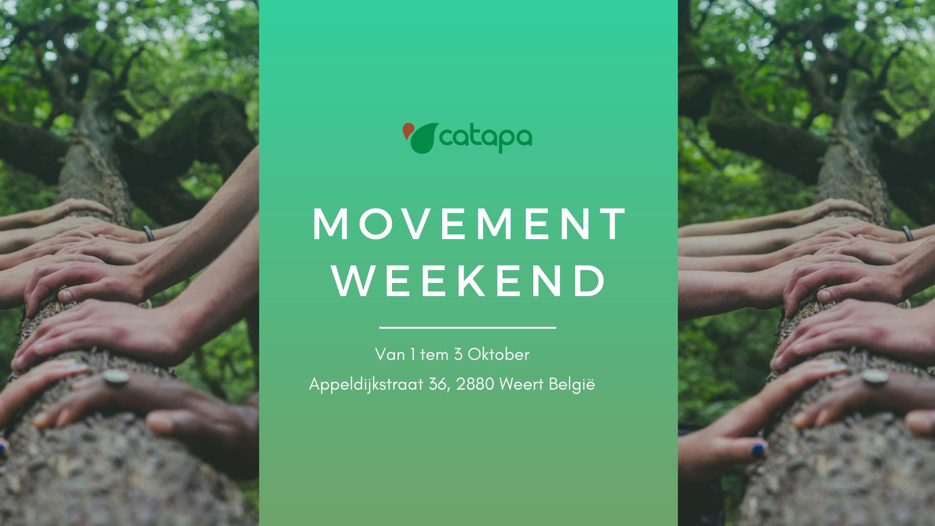 Catapa Movement Weekend